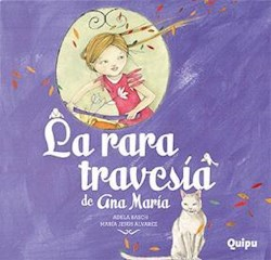 Libro La Rara Travesia De Ana Maria  Cartone