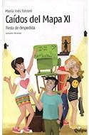 Papel CAIDOS DEL MAPA XI FIESTA DE DESPEDIDA (COLECCION LOS VERDES DE QUIPU)