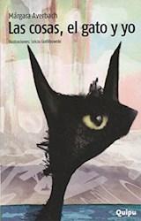 Libro Las Cosas, El Gato Y Yo