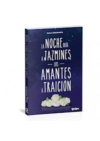 Papel La Noche Olia A Jazmines, Los Amantes A Traición (14+)