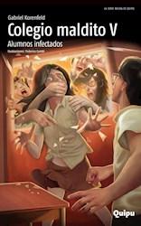 Libro Colegio Maldito V