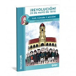 Libro Revolucion ! 25 De Mayo De 1810