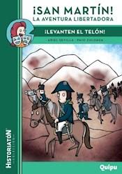 Libro San Martin !: La Aventura Libertadora