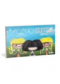 Papel Puro Pelo- Las Gemelas Lola Y Lila