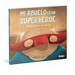 Papel Mi Abuelo Es Un Superheroe