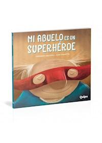 Papel Mi Abuelo Es Un Superhéroe -Cartoné