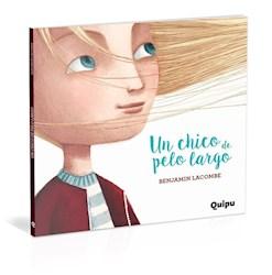 Libro Un Chico De Pelo Largo  ( Cartone )