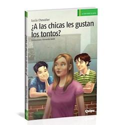 Libro A Las Chicas Le Gustan Los Tontos?