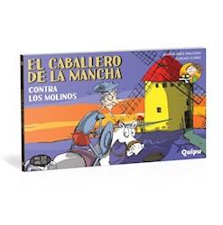 Libro El Caballero De La Mancha , Contra Los Molinos