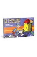 Papel CABALLERO DE LA MANCHA 2 CONTRA LOS MOLINOS (COLECCION MAS QUE VIÑETAS)