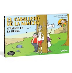 Libro El Caballero De La Mancha  Atrapado En La Sierra