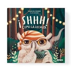 Libro Shhhh ! Como La Lechuza