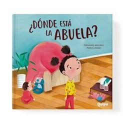 Libro Donde Esta La Abuela ?  ( Tapa Dura )