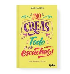 Libro No Creas Todo Lo Que Escuches !