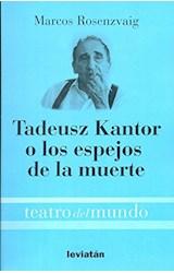 Papel TADEUSZ KANTOR O LOS ESPEJOS DE LA MUERTE