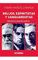 Papel BRUJOS, ESPIRITISTAS Y VANGUARDISTAS