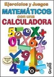 Papel Ejercicios Y Juegos Matematicos Con Una Calculadora