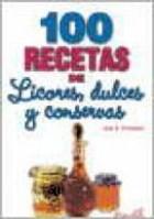 Papel 100 Recetas De Licores Dulces Y Conservas