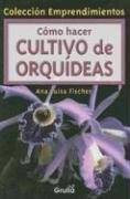 Papel Como Hacer Cultivo De Orquideas