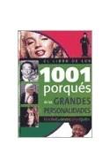 Papel LIBRO DE LOS 1001 PORQUES DE LAS GRANDES PERSONALIDADES  (DONDE CUANDO COMO QUIEN)