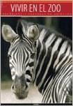 Papel Vivir En El Zoo  - Zoologicos Y Reservas De Animales