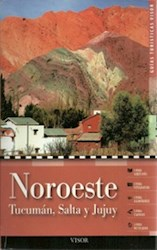 Papel Noroeste: Tucuman, Salta Y Jujuy - Guias Turisticas Visor