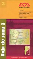 Libro Hoja De Zona 3  Corrientes - Chaco - Formosa - Misiones - Sante Fe