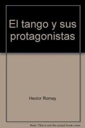 Libro El Tango Y Sus Protagonistas