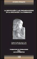 Papel INSTITUCION Y LAS ORGANIZACIONES EN LA EDUCACION Y LA FORMAC