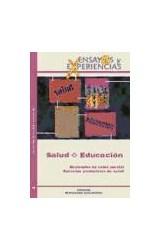 Papel ENSAYOS Y EXPERIENCIAS 45 (SALUD-EDUCACION)