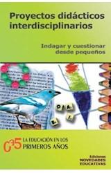 Papel DE 0 A 5 N§53 (PROYECTOS DIDACTICOS INTERDISCIPLINARIOS (IND