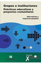 Revista ENSAYOS Y EXPERIENCIAS 51 (GRUPOS E INSTITUCIONES)