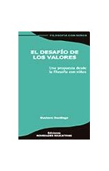 Papel DESAFIO DE LOS VALORES, EL (UNA PROPUESTA DESDE LA FILOSOFIA
