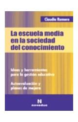 Papel LA ESCUELA MEDIA EN LA SOCIEDAD DE CONOCIMIENTO