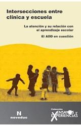 Papel ENSAYOS Y EXPERIENCIAS 55 (INTERSECIONES ENTRE CLINICA Y ESC
