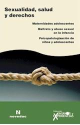 Revista ENSAYOS Y EXPERIENCIAS 57 (SEXUALIDAD, SALUD Y DERECHOS)