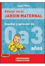 Papel EDUCAR EN EL JARDIN MATERNAL ENSEÑAR Y APRENDER DE 0 A 3 AÑO