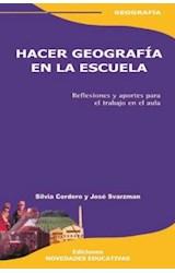 Papel HACER GEOGRAFIA EN LA ESCUELA (REFLEXIONES Y APORTES PARA EL