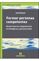 Papel FORMAR PERSONAS COMPETENTES (DESARROLLO DE COMPETENCIAS TECN