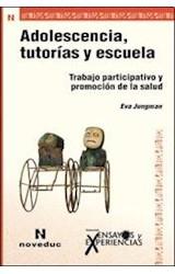 Papel ADOLESCENCIA, TUTORIAS Y ESCUELA (TRABAJO PARTICIPATIVO Y PR