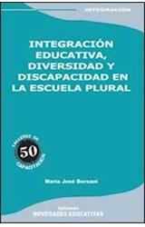 Papel INTEGRACION EDUCATIVA, DIVERSIDAD Y DISCAPACIDAD EN LA ESCUE