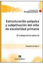 Papel ESTRUCTURACION PSIQUICA Y SUBJETIVACION DEL NIÑO DE ESCOLARI