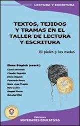 Papel TEXTOS, TEJIDOS Y TRAMAS EN EL TALLER DE LECTURA Y ESCRITURA