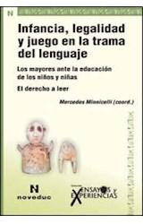 Revista ENSAYOS Y EXPERIENCIAS 71 (INFANCIA LEGALIDAD Y JUEGO EN LA