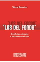 Papel LOS DEL FONDO. CONFLICTOS, VINCULOS E INCLUSION EN EL AULA
