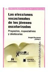 Papel ENSAYOS Y EXPERIENCIAS 76 (LAS ELECCIONES VOCACIONALES DE