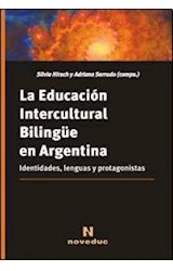 Papel LA EDUCACION INTERCULTURAL BILINGUE EN ARGENTINA