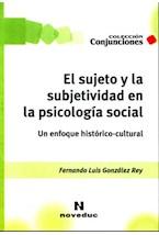 Papel EL SUJETO Y LA SUBJETIVIDAD EN LA PSICOLOGIA SOCIAL