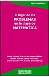 Papel EL LUGAR DE LOS PROBLEMAS EN LA CLASE DE MATEMATICA