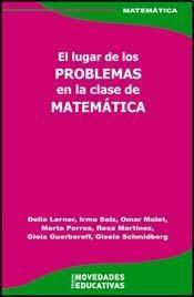 Papel Lugar De Los Problemas En La Clase De Matematica, El